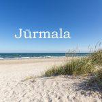 Nuo birželio 26d. vienos dienos kelionės į Jūrmalą!